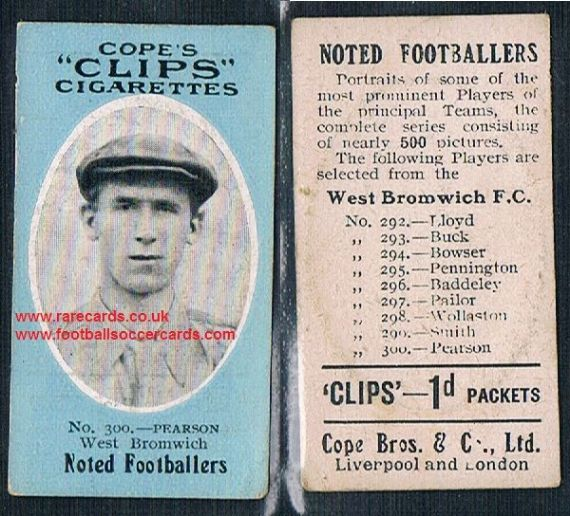 1909 Cope's Clips 3rd series Noted Footballers, 500 back, 300 Pearson WBA